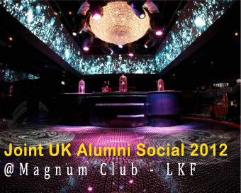 Joint UK Alumni Social on 10 May 2012 (Thur)